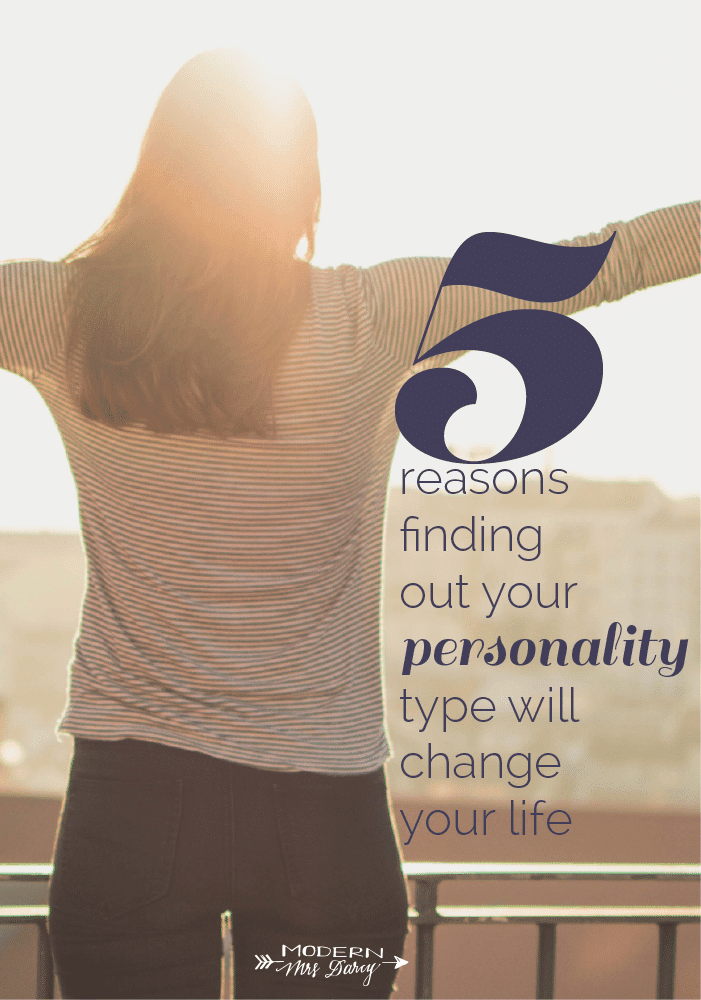 5 reasons to find out your personality type | Modern Mrs. Darcy